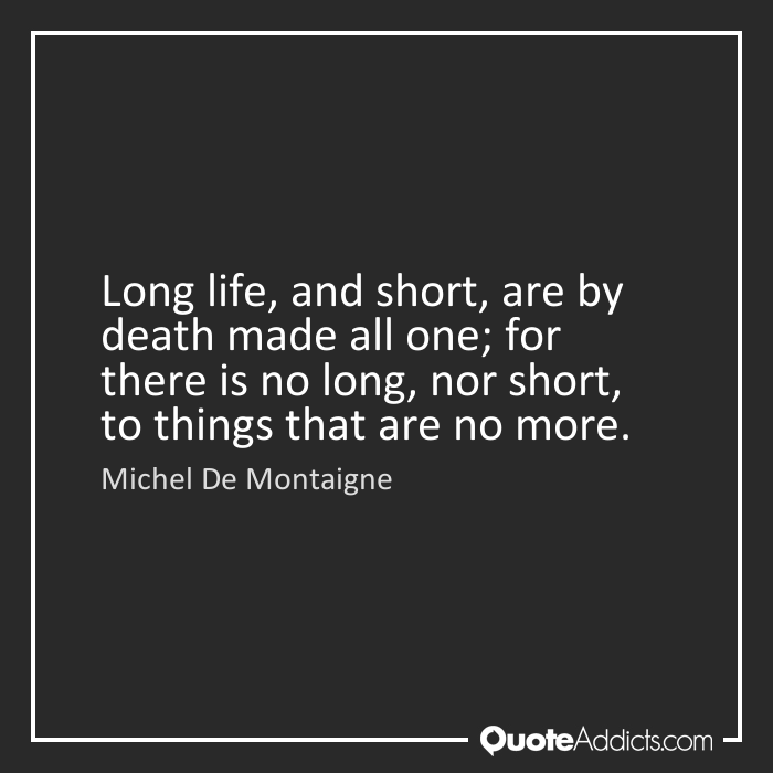 Quotes about Long life (785 quotes)
