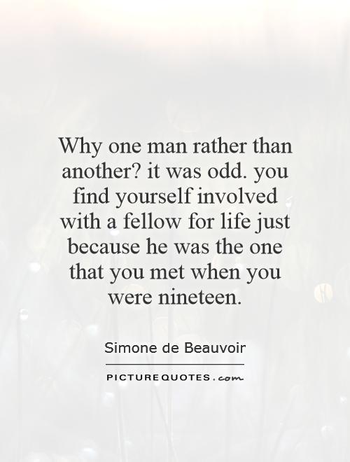 Quotes About Finding Another Guy 18 Quotes