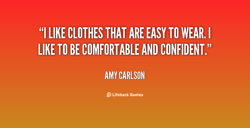 Quotes about Comfy clothes (28 quotes)