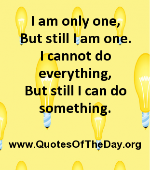 Quotes About One Person Can Make A Difference 63 Quotes