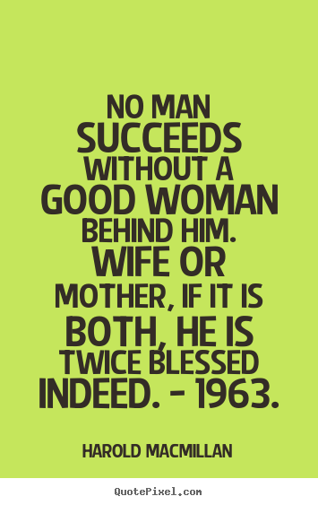 Quotes about Good wife and mother (41 quotes)