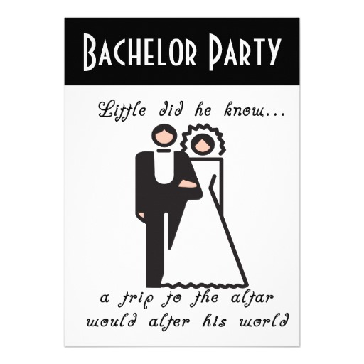Quotes About Bachelor Party 22 Quotes