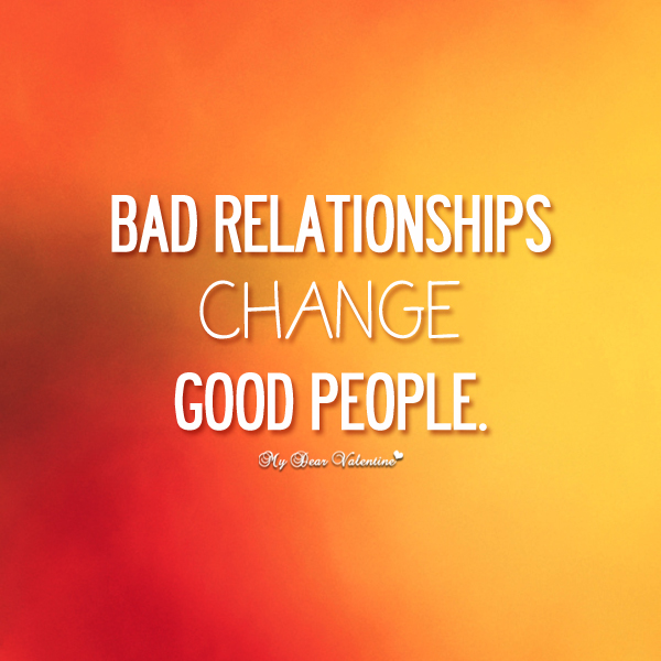 Quotes about Bad Relationships (63 quotes)