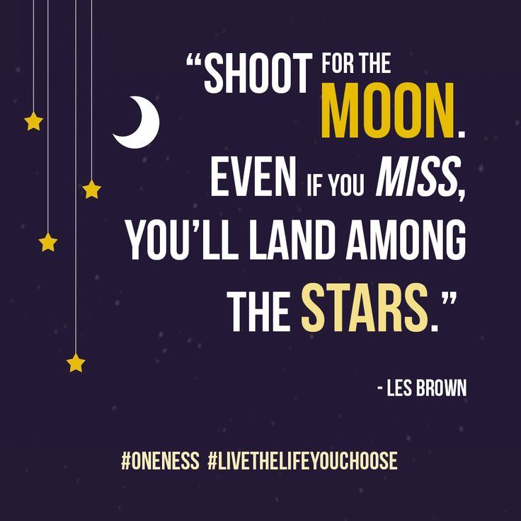 Quotes About Shoot For The Moon 61 Quotes
