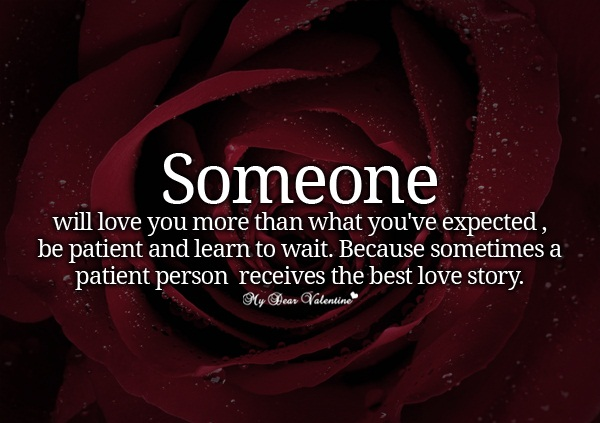 Quotes about Be patient in love (65 quotes)