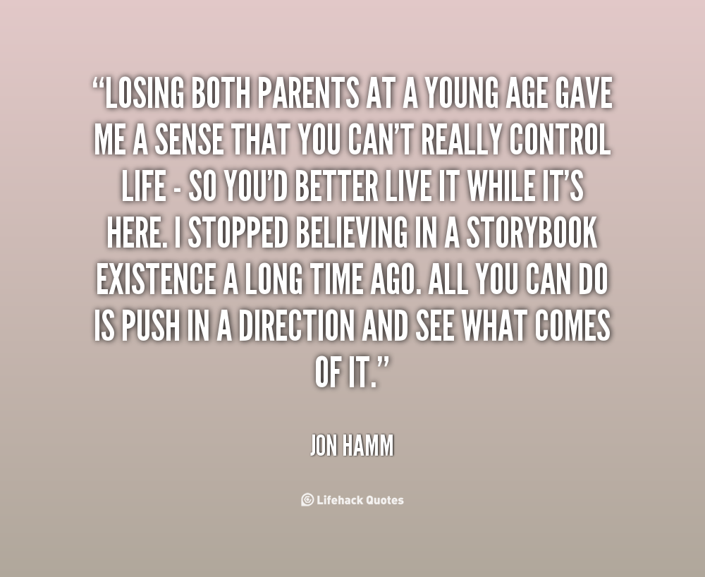 Quotes about Losing both parents (15 quotes)