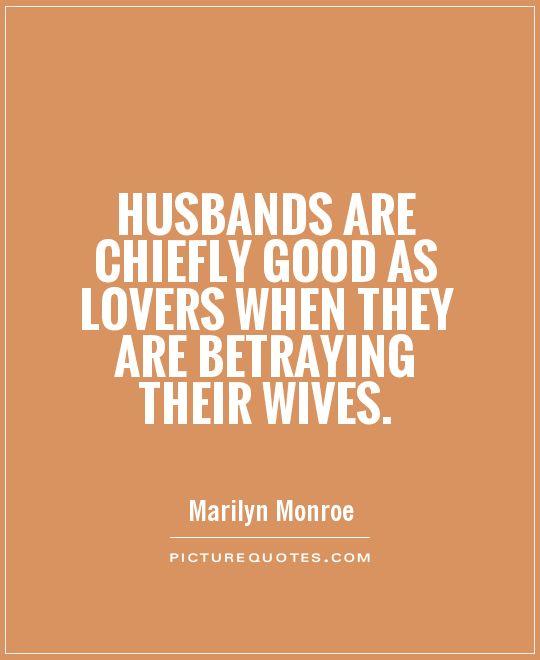 Quotes unfaithful husband 29 Best