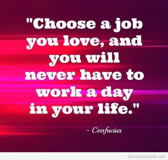 Quotes About Choosing Career 48 Quotes