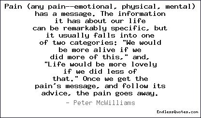 Quotes about Emotional and physical pain (29 quotes)