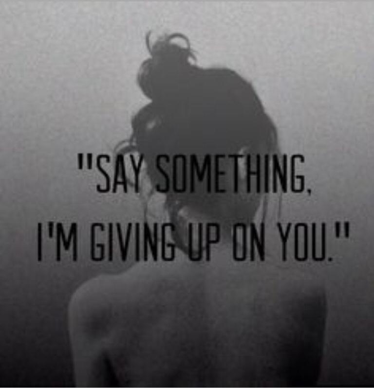 Lyric say something lyrics : Quotes about Say something (830 quotes)