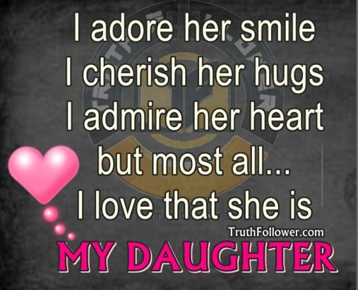Quotes about I Love My Daughter (37 quotes)