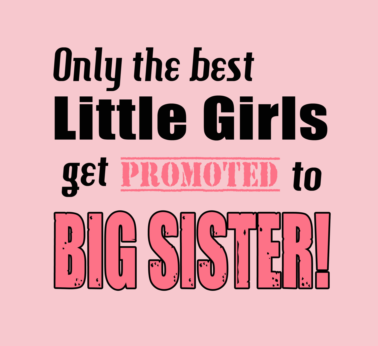 Quotes about Little and big sisters (34 quotes)