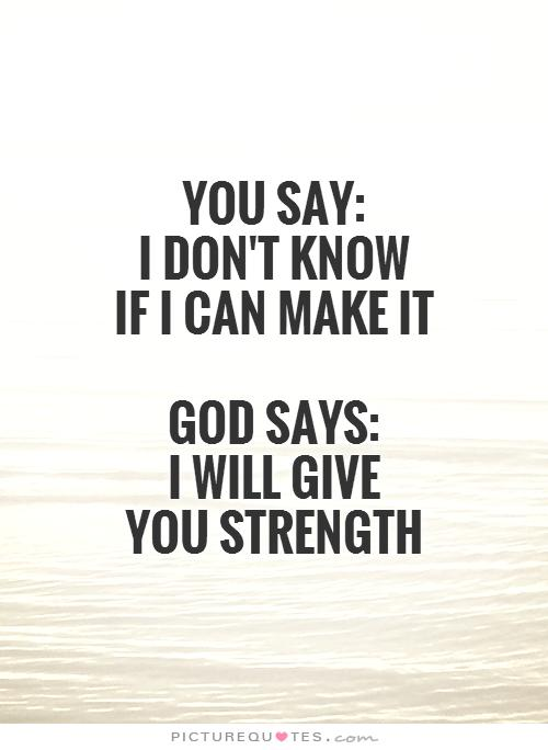 Quotes About God Strength 198 Quotes