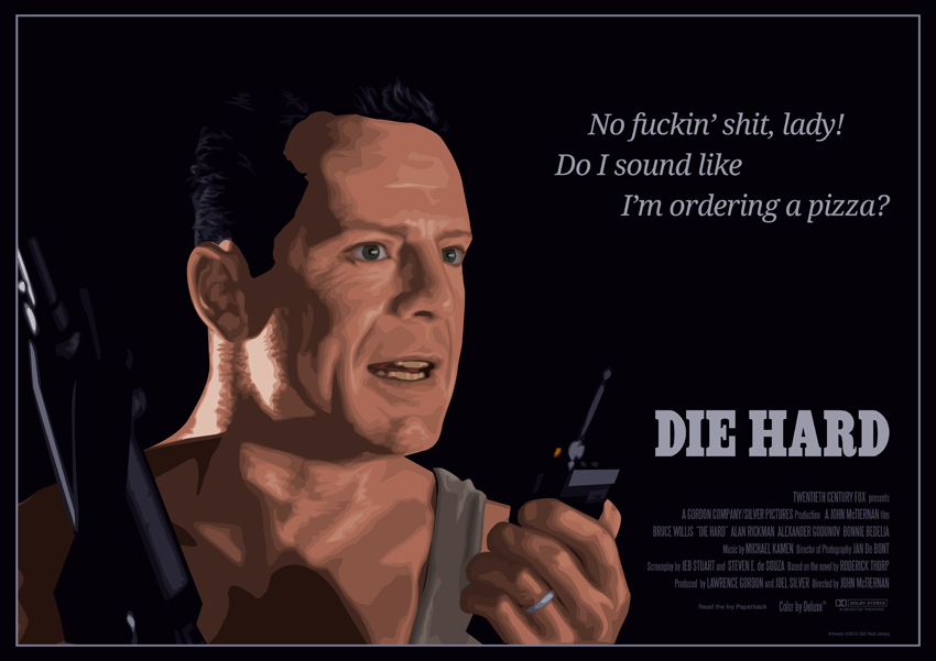 Die Hard Quotes Quotes about Die Hard (127 quotes) Die Hard Quotes