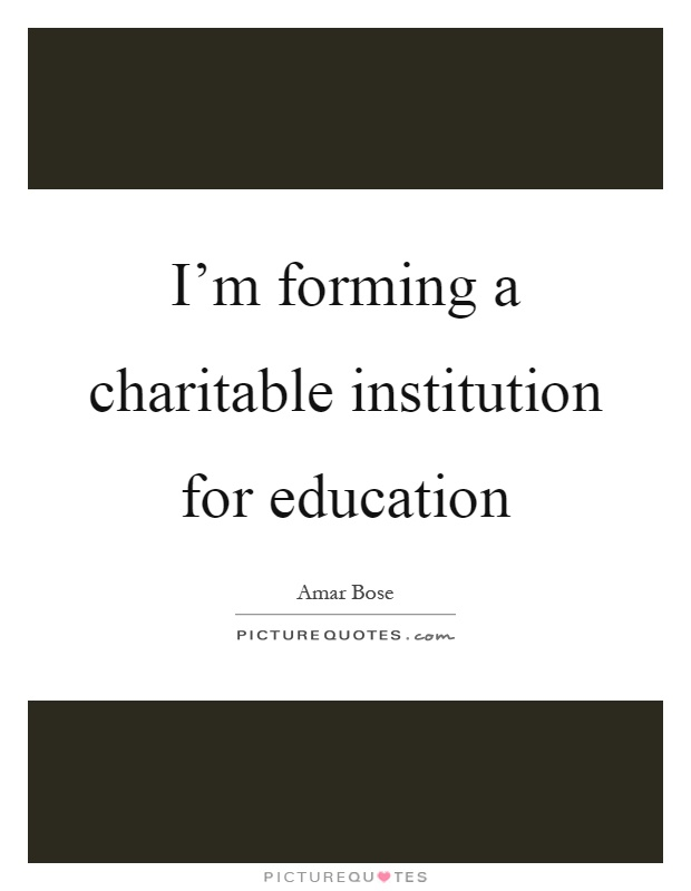 Quotes about Educational institutions 50 quotes