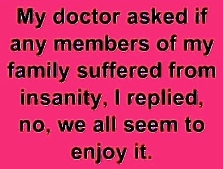 quotes about family crazy quotes