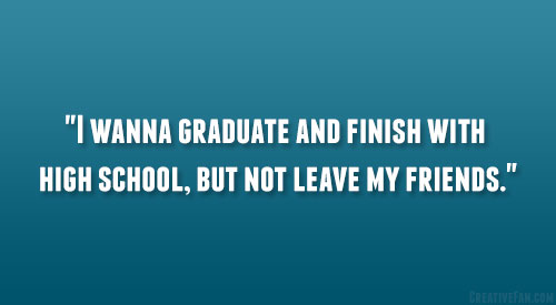 Quotes about Leaving school friends (21 quotes)  Quotes On School Friends