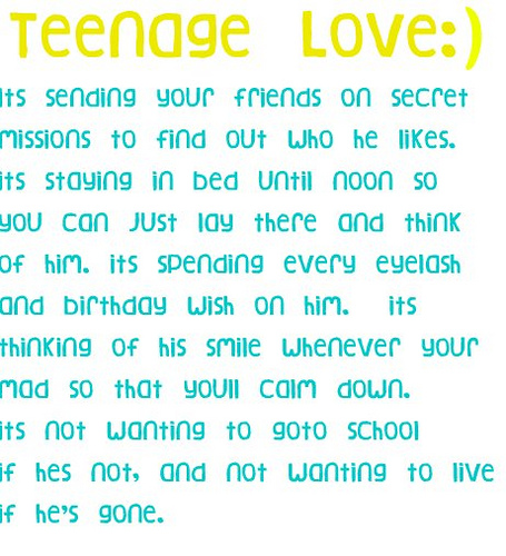 Quotes about Teenage Love (62 quotes)