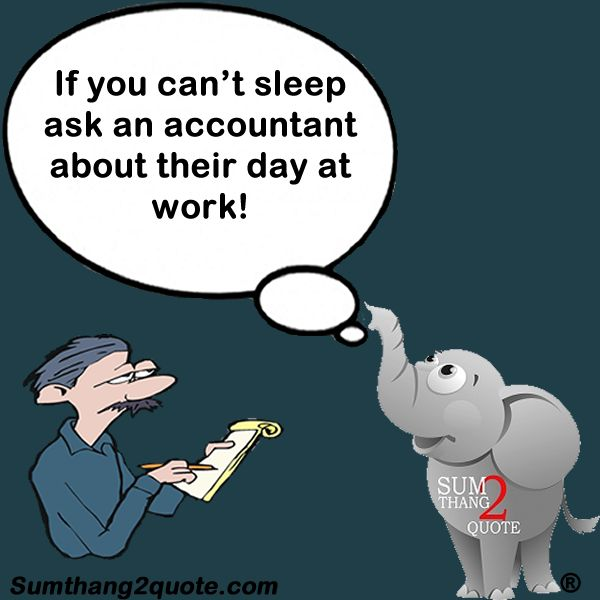 Quotes About Boring Accountants 20 Quotes