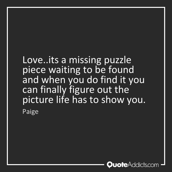 quotes about missing piece quotes