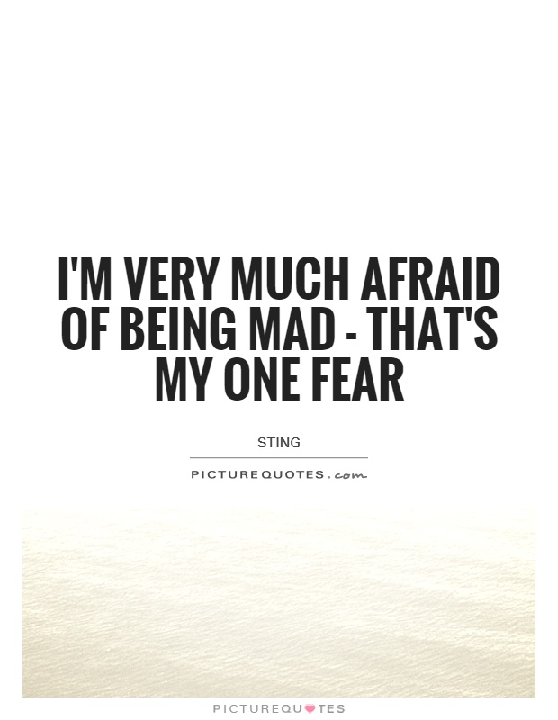 Quotes About Being Mad Quotes about Being really mad (21 quotes) Quotes About Being Mad