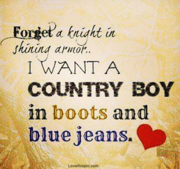 Quotes about Country boy\'s love (23 quotes)