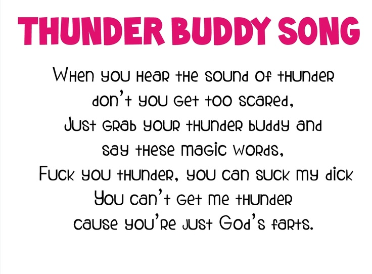 Thunder buddy theme song
