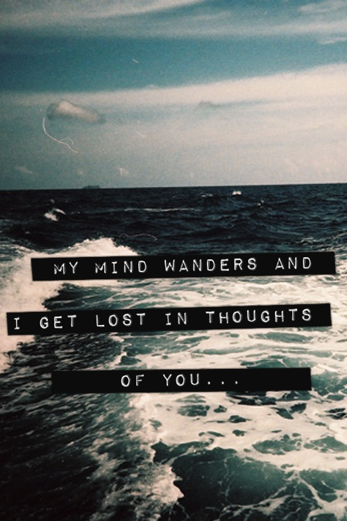 Quotes About Getting Lost In Thought 21 Quotes