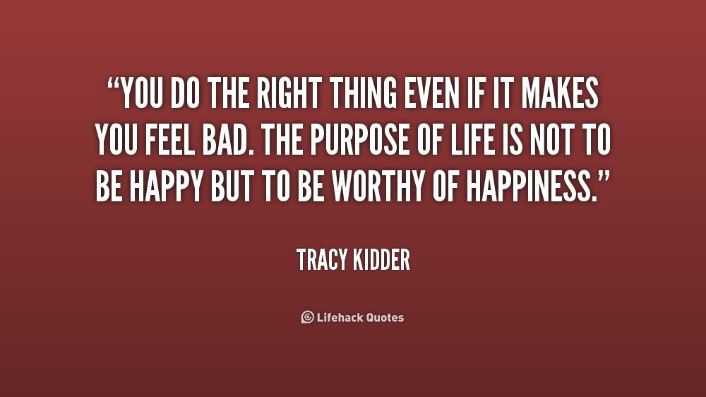 Quotes About Doing Right 542 Quotes