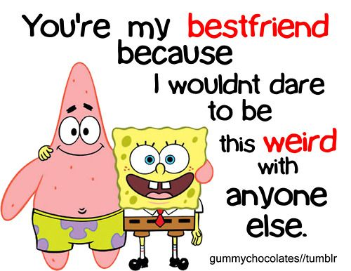 Quotes about Funny Best Friend (40 quotes)