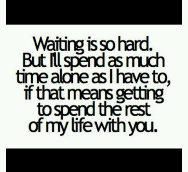i want to spend my life with you quotes