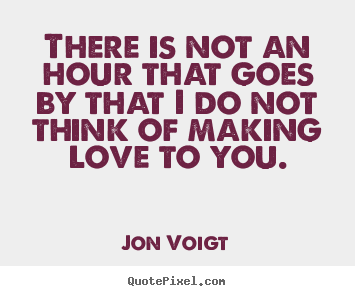 Quotes about Love Making (464 quotes)
