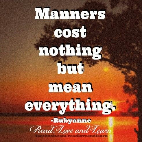 Quotes About Manners 526 Quotes