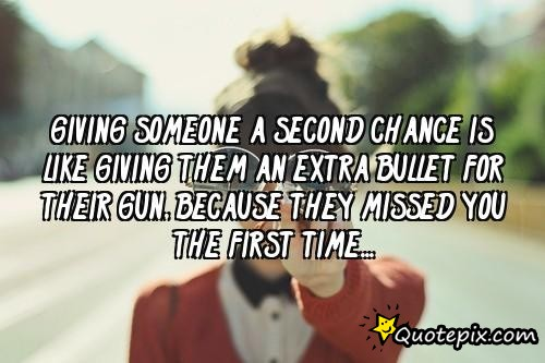 Quotes about Giving a second chance (30 quotes)