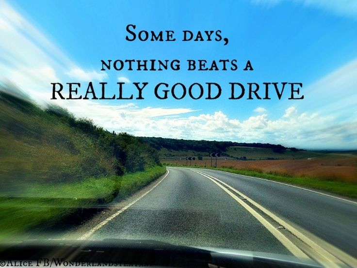 Quotes About Driving 558 Quotes