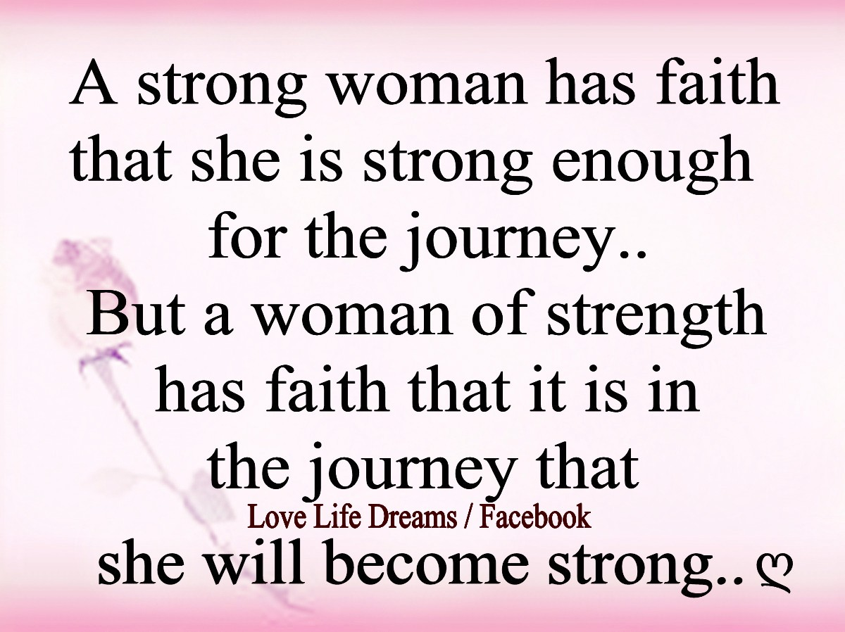 Quotes about Strong Woman (165 quotes)