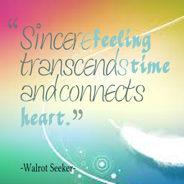 Quotes about Sincere heart 54 quotes