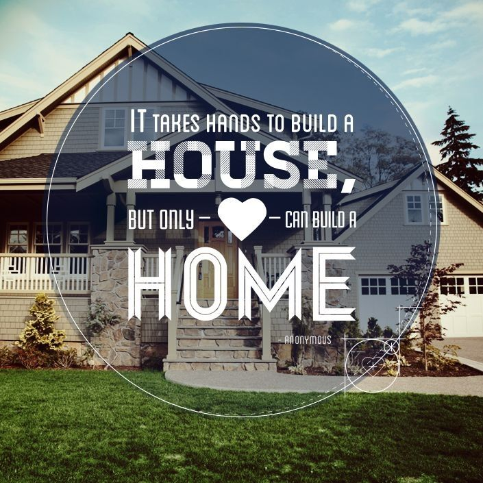 Quotes About Building Homes 25 Quotes