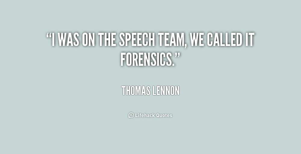 Quotes About Forensics 68 Quotes