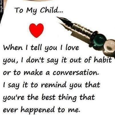 Quotes about I Love My Children (84 quotes)