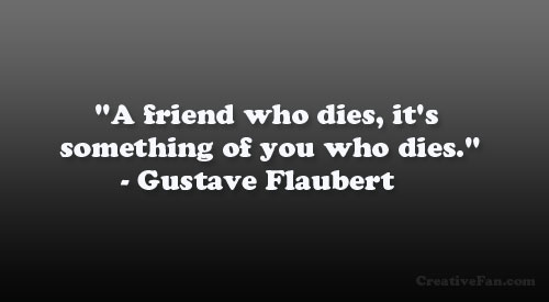 quotes about friend dying quotes