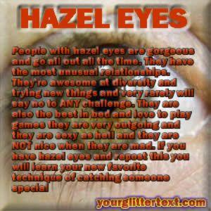 Meaning of eyes the hazel Hazel Eyes: