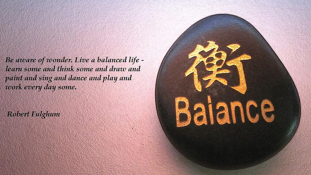 Quotes About Balance Life 60 Quotes Classy Balanced Life Quotes