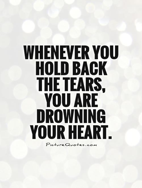 Quotes About Holding Back 118 Quotes