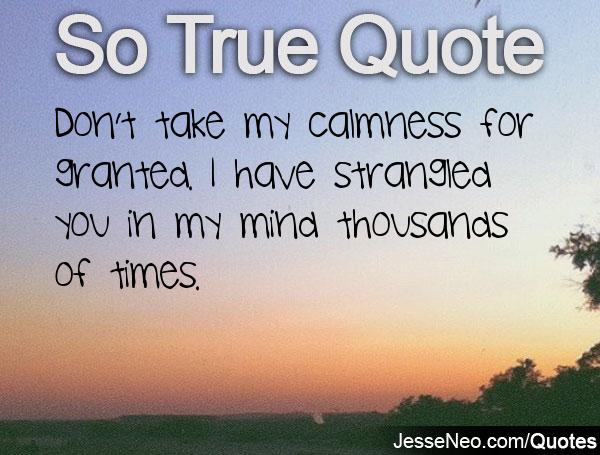 Quotes Taking For Granted: Quotes About Strangling (44 Quotes