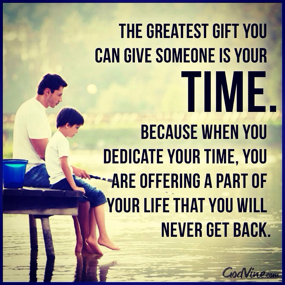 quotes about spending quality time quotes
