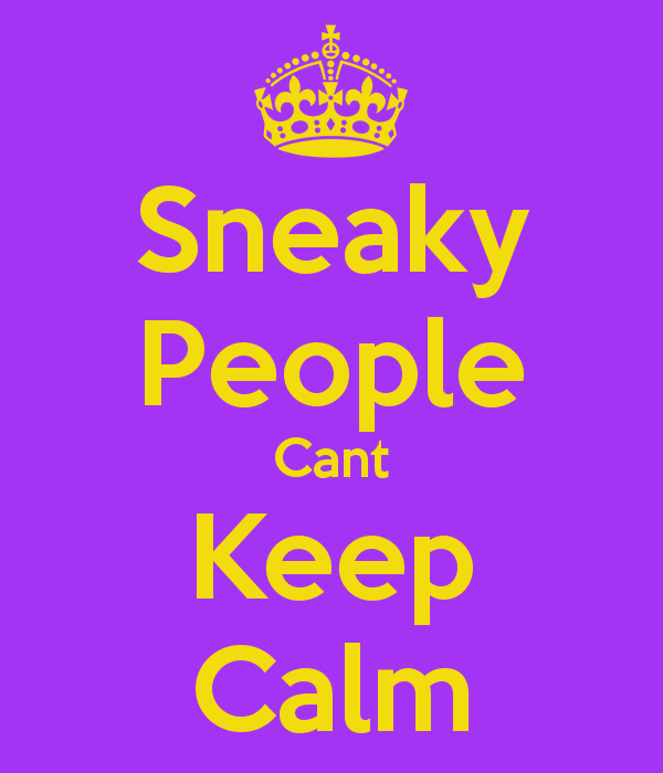 Quotes about Sneaky (57 quotes)