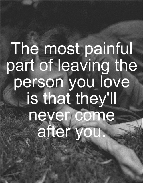 Leaving loved ones quotes
