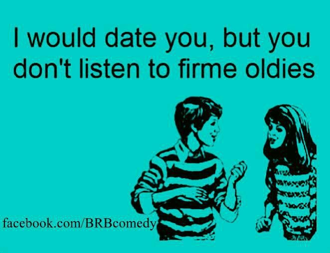 Quotes About Oldies 44 Quotes