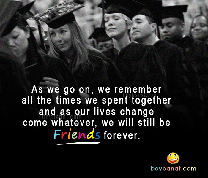 Graduation Quotes For Friends Quotes about Graduation and friends (20 quotes) Graduation Quotes For Friends